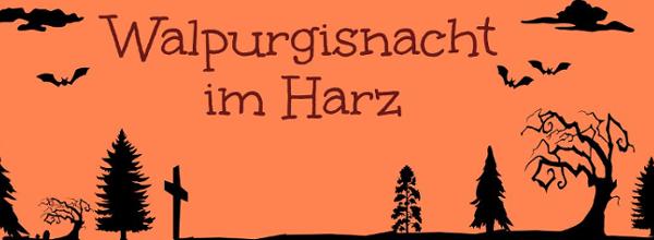 Walpurgisnacht-Harz